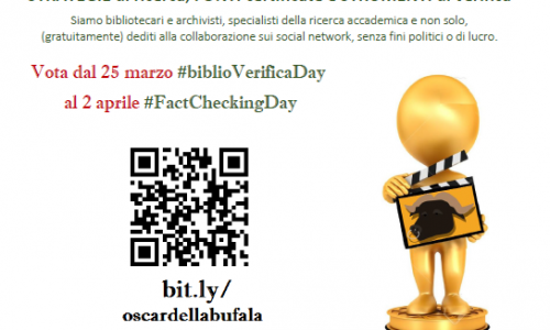 #oscardellabufala 2019 #theWinneris … #factcheckit #biblioVerificaDay #factcheckingDay