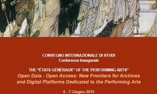 EVENTI: #OpendatASPA  #OPENDATA – #OPENACCESS: New Frontiers for Archives and Digital Platforms dedicated to the Performing Arts